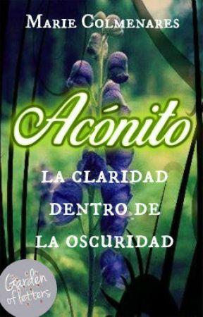 """ACÓNITO """"LA CLARIDAD DENTRO DE LA OSCURIDAD"""" (EDITANDO) by MarieColmenares_05"""