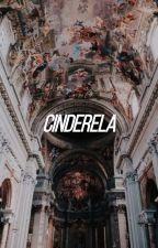 Cinderela AU!  by harrydasmaconha