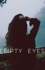 EMPTY EYES by meeeow98x