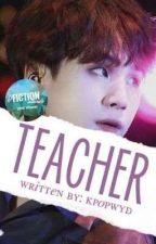 teacher | jikook ㅡ#Wattys2016 by kpopwyd