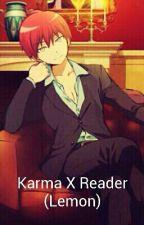 Karma X Reader (Lemon) by hydrangeagirl13