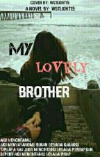 My Lovely Brother (New Cover) by wstlight15