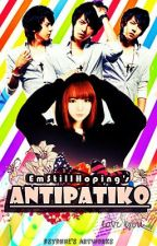 Antipatiko (REVISING) by lxhannie