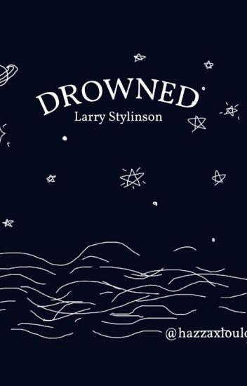 [SOSPESA] Drowned || Larry Stylinson (Mpreg - A/U)