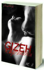 GIZEH: Răzbunarea (+17) by AngelWild