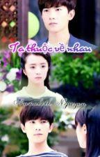 Ta thuộc về nhau [Dương-Khanh Fanfiction] by annabethnguyen291