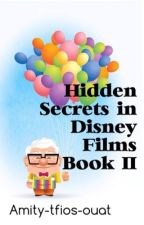 Hidden Secrets in Disney Films book 2 by Amity-tfios-ouat