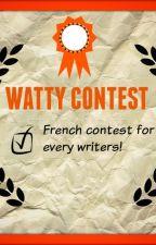 WATTY CONTEST FR (Concours France) by FoxxyK