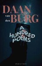 A Hundred Poems by DaanvdBurg