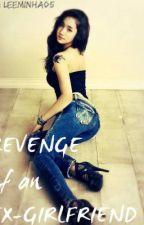 revenge of an ex-girlfriend by heneralgarcia