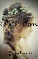 Pale moon by yenealoraine