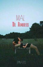 Mal De Amores (Malec) by Natt012