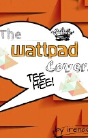 The Wattys Covers by Irenaslove