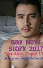TRENDING TOPIC !! Cerita Sex Gay Terbaru 2017 by ChristopherAlfiano