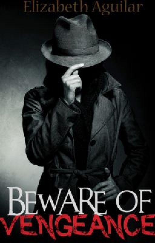 Beware of Vengeance by Jinx01