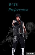 WWE Preferences by written_in_thestars