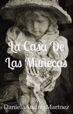 La Casa De Las Muñecas©  by devilshoseok