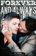 Forever and always (a destiel, sabrifer high school  fanfic) (ON HOLD) by Mrs_Jared_Padalecki_