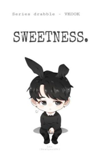 [Series Drabble] VKook   SWEETNESS.