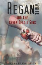 Regan White, and the Seven Deadly Sins by IthilRin