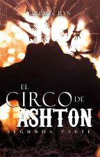 El circo de Ashton, #2 [Circus Stjerne] by gabbycrys