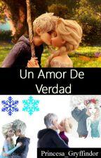 Un Amor de Verdad ||Jelsa|| by Princesa_Gryffindor