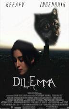 Dilemma • camren » a/b/o [Adaptation] by bEEaEv