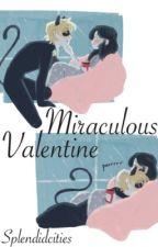 Miraculous Valentine by splendidcities