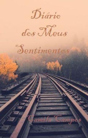 Diário dos Meus Sentimentos by CamilaCamposOficial