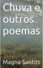 Chuva e outros poemas by MariaMMoreira