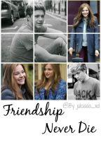 Friendship Never Dies || N.H. by xaveniallx