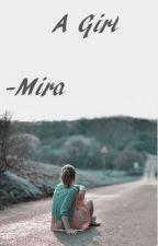 A Girl by Mira_xxox