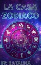 La Casa Zodiaco by Kataliha