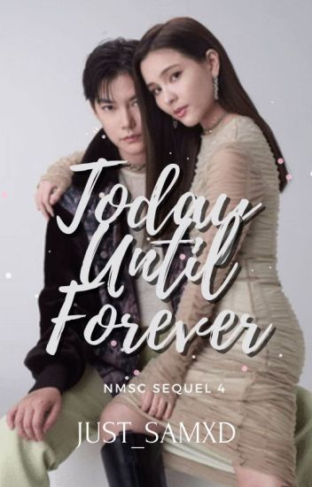 Today Until Forever (nmsc4-tiaom)