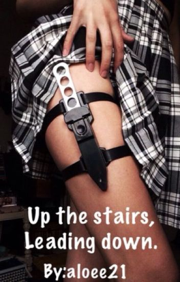 Up the stairs,leading down. // Киллер