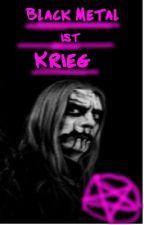 Black Metal ist Krieg by gunner_girls87