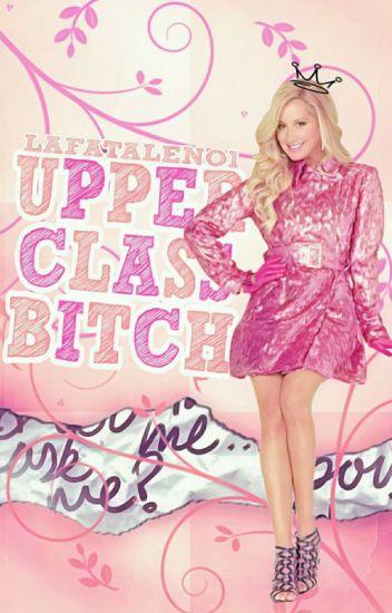 Upper Class Bitch / BAIGTA