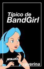 Típico de bandgirl by raverina
