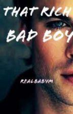 That Rich Bad Boy by realbabym