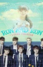 RUN And RUN by Bi_ViNNA_iM