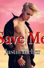 Save Me, fan fiction Justin Bieber by Anoofshades