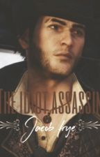 The Idiot Assassin - Jacob Frye by selinakyle1999