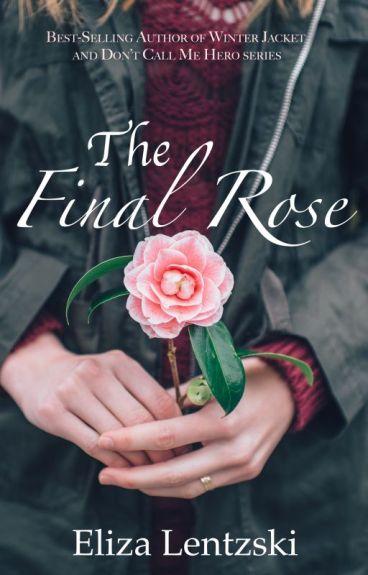 The Final Rose by ElizaLentzski