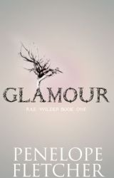 Glamour (Rae Wilder #1) by Miss_Fletcher