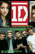 Hana - czyli wielka fanka One Direction  by zmierzchmylove