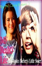 My Reality Life (as Justin Bieber's Little Sister) by swiftyquiseng98