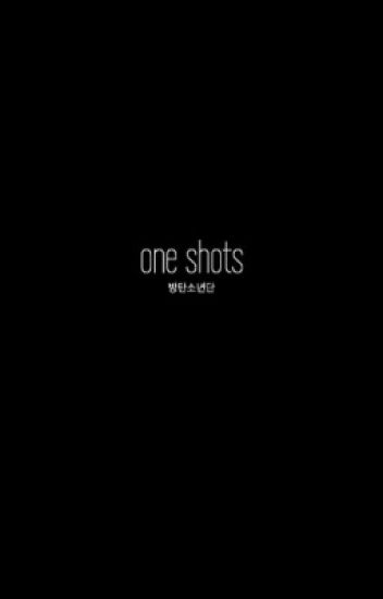 one shots  → bts