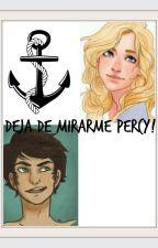 Deja de mirarme Percy! by Staliafo
