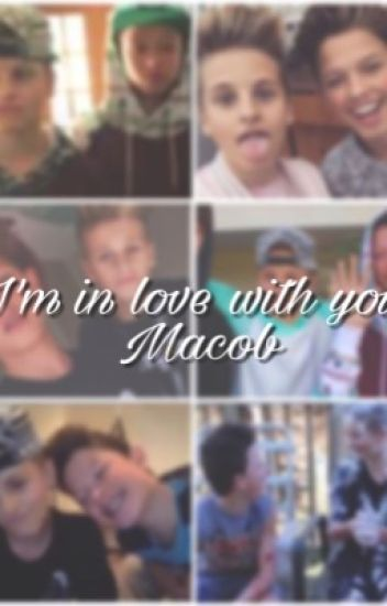 I'm in love with you- Macob