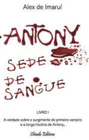 ANTONY SEDE DE SANGUE by AlexdeImaru